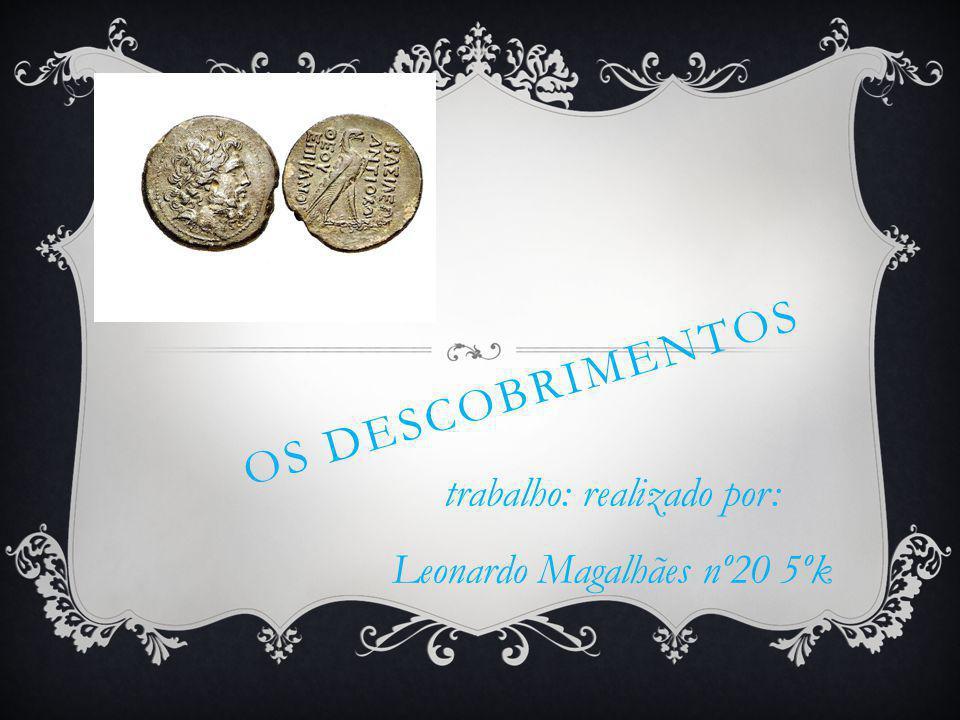 trabalho: realizado por: Leonardo Magalhães nº20 5ºk
