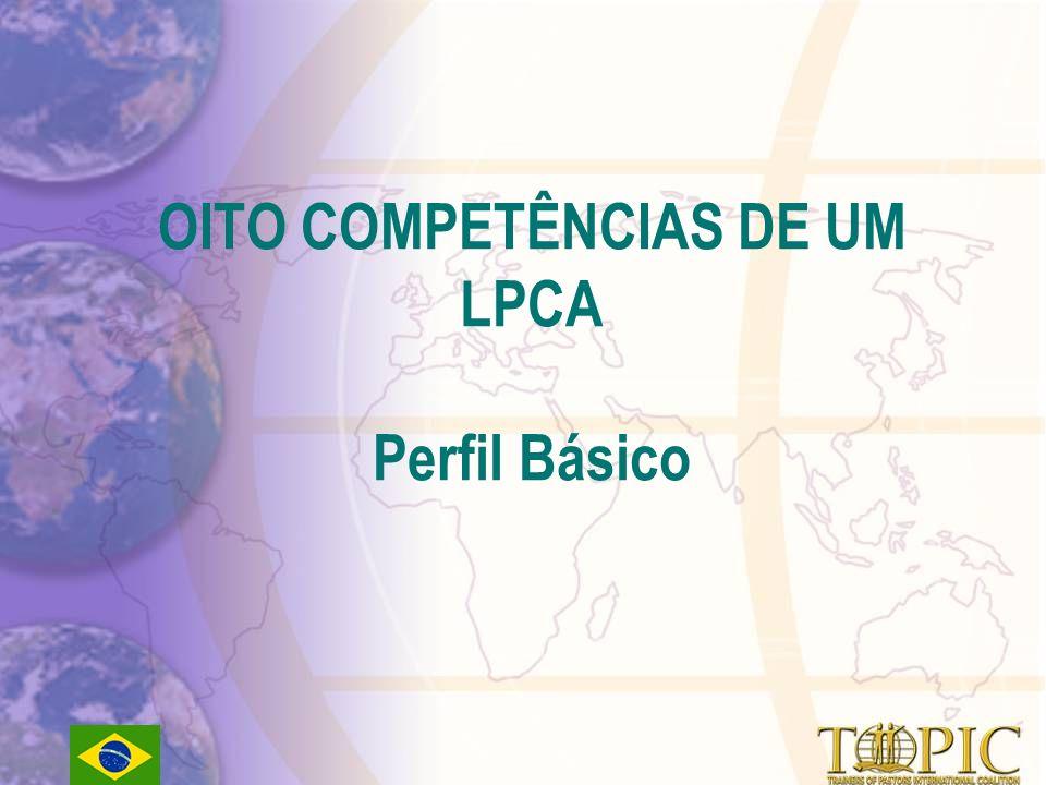 OITO COMPETÊNCIAS DE UM LPCA Perfil Básico