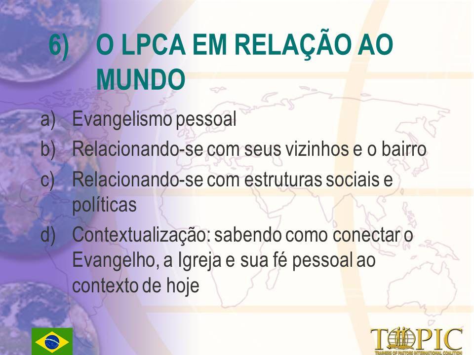 6) O LPCA EM RELAÇÃO AO MUNDO