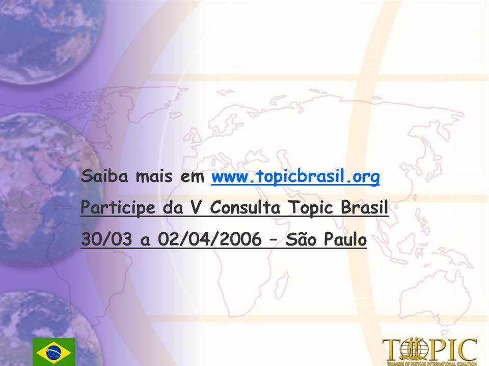 Saiba mais em www.topicbrasil.org