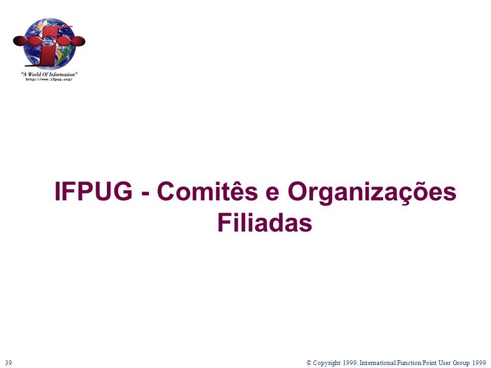 IFPUG - Comitês e Organizações Filiadas