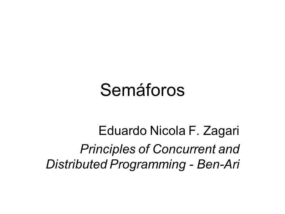 Semáforos Eduardo Nicola F. Zagari