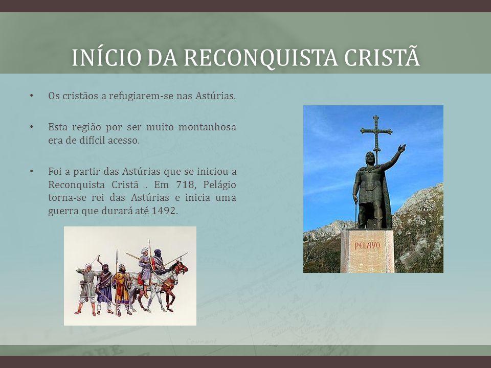 Início da reconquista cristã