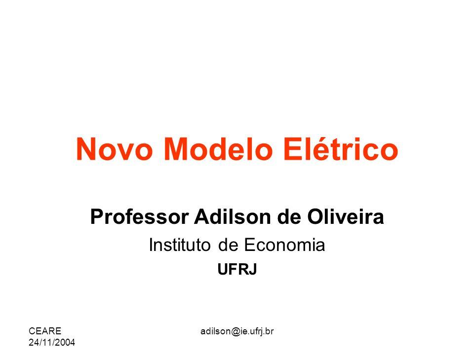 Professor Adilson de Oliveira Instituto de Economia UFRJ