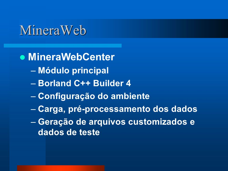 MineraWeb MineraWebCenter Módulo principal Borland C++ Builder 4