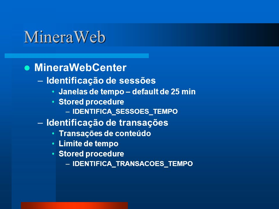 MineraWeb MineraWebCenter Identificação de sessões