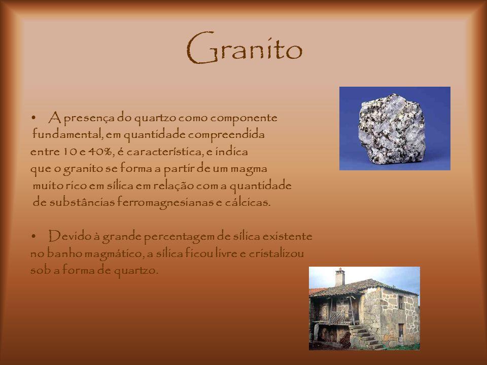Granito A presença do quartzo como componente