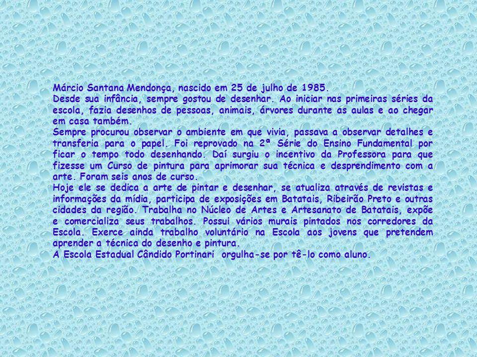 Márcio Santana Mendonça, nascido em 25 de julho de 1985.