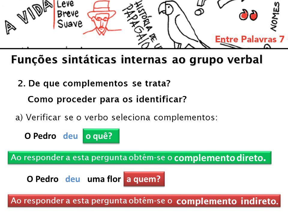 Funções sintáticas internas ao grupo verbal