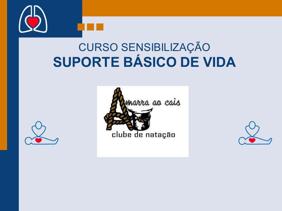CURSO SENSIBILIZAÇÃO SUPORTE BÁSICO DE VIDA