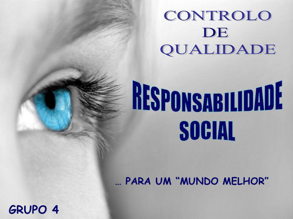 CONTROLO DE QUALIDADE RESPONSABILIDADE SOCIAL GRUPO 4