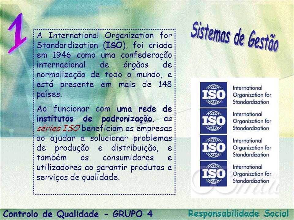 1 Sistemas de Gestão Controlo de Qualidade - GRUPO 4