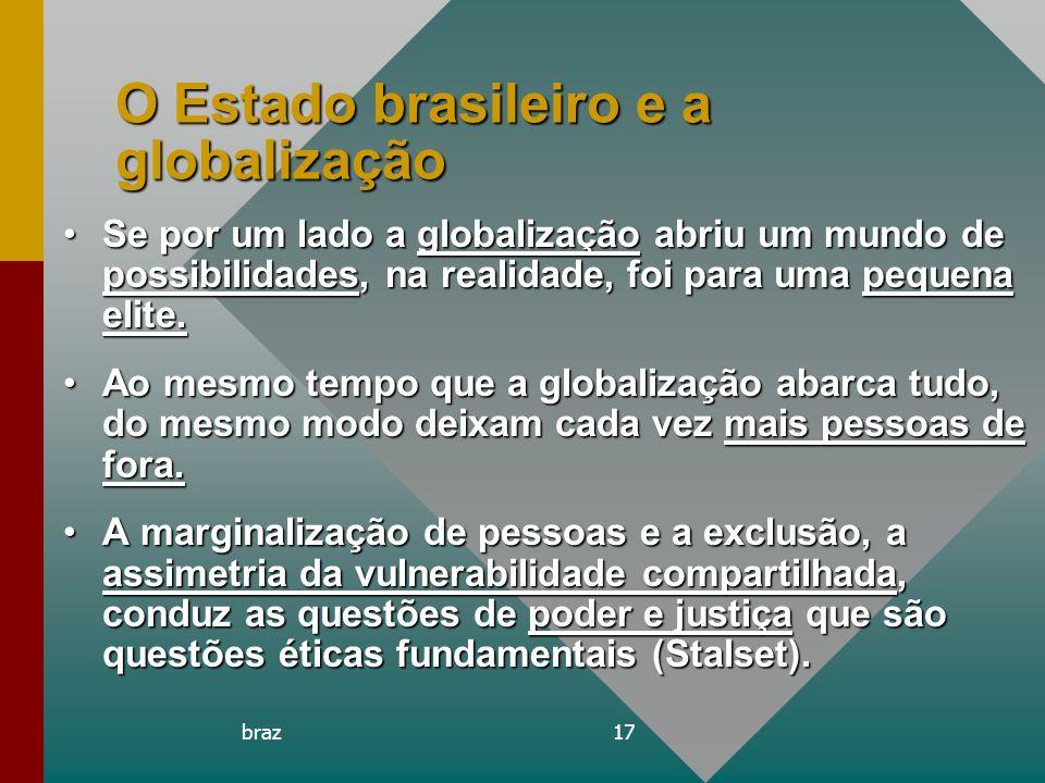 O Estado brasileiro e a globalização