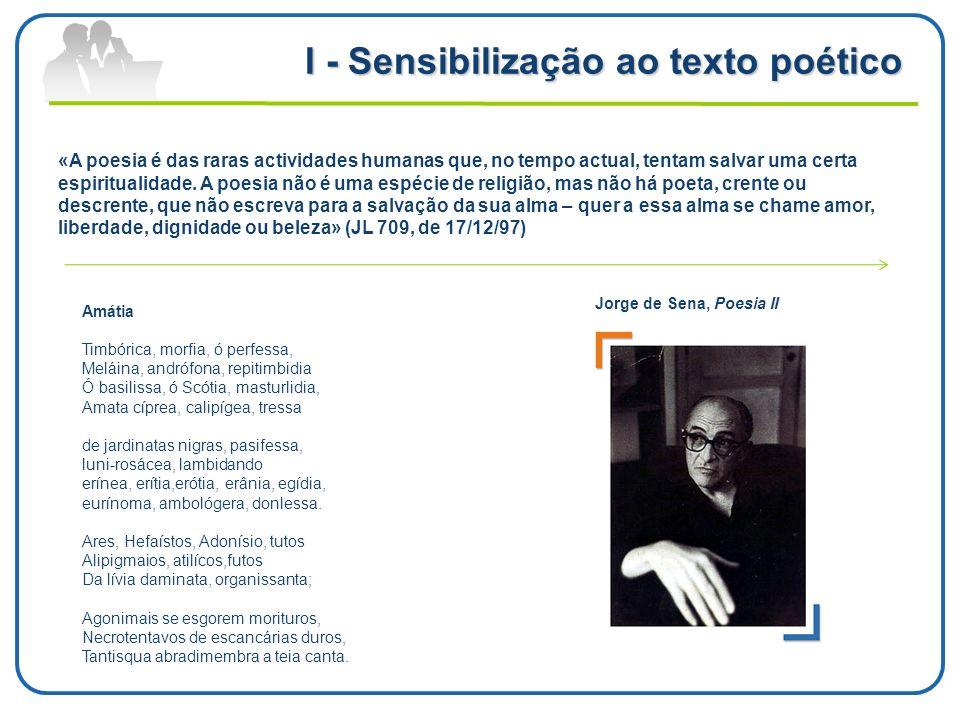 I - Sensibilização ao texto poético