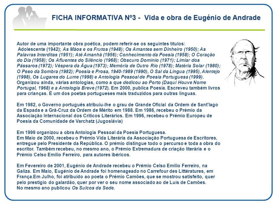 FICHA INFORMATIVA Nº3 - Vida e obra de Eugénio de Andrade