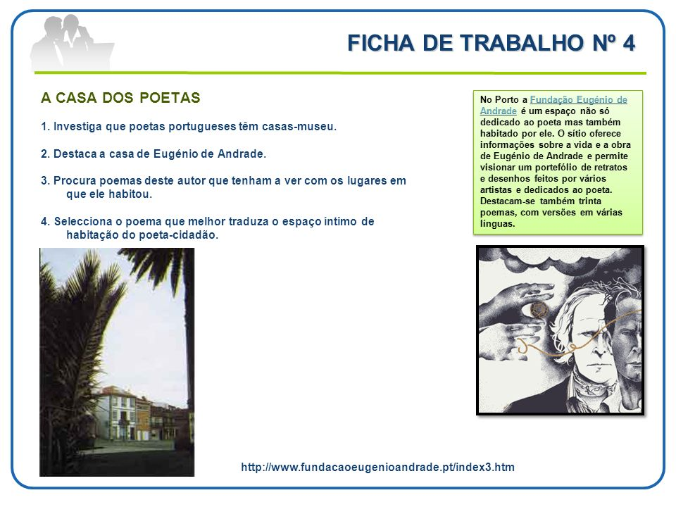 FICHA DE TRABALHO Nº 4 A CASA DOS POETAS