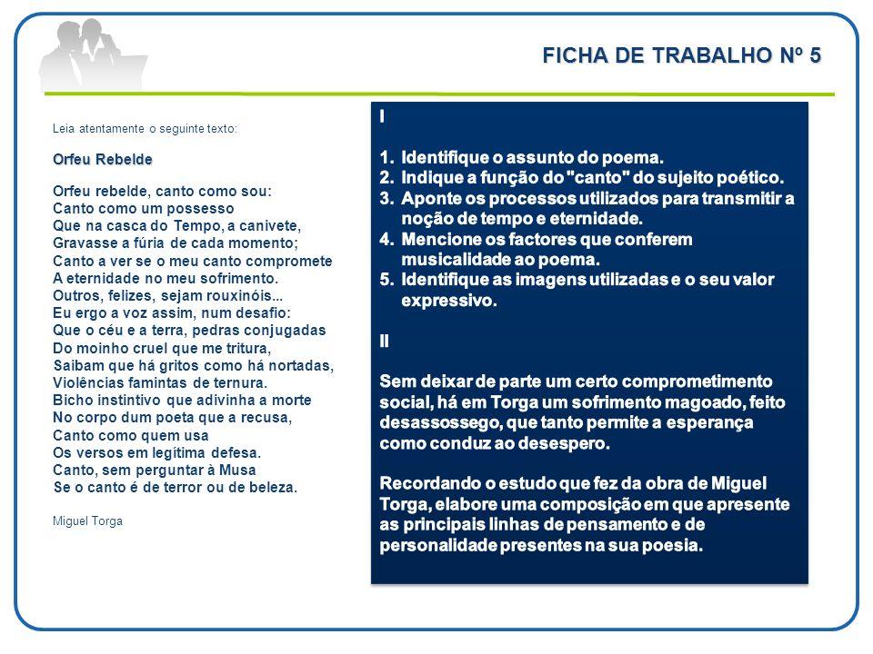 FICHA DE TRABALHO Nº 5 I Identifique o assunto do poema.