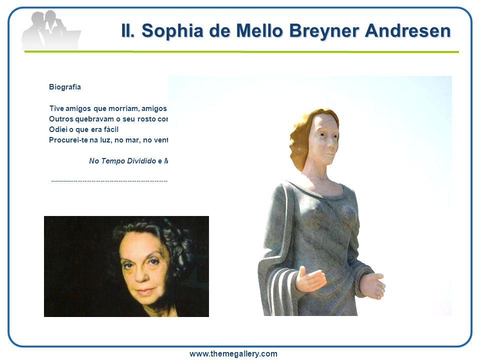 II. Sophia de Mello Breyner Andresen