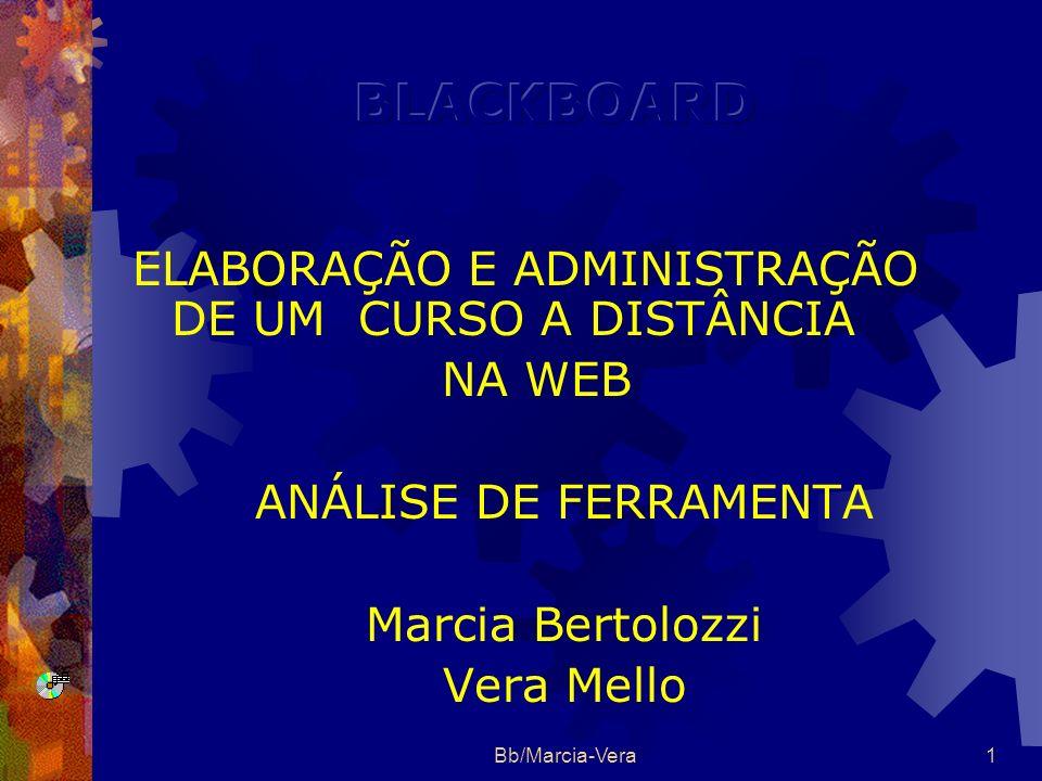 BLACKBOARD ELABORAÇÃO E ADMINISTRAÇÃO DE UM CURSO A DISTÂNCIA NA WEB