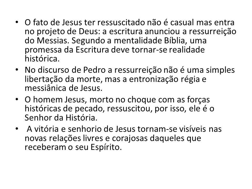 O fato de Jesus ter ressuscitado não é casual mas entra no projeto de Deus: a escritura anunciou a ressurreição do Messias. Segundo a mentalidade Bíblia, uma promessa da Escritura deve tornar-se realidade histórica.