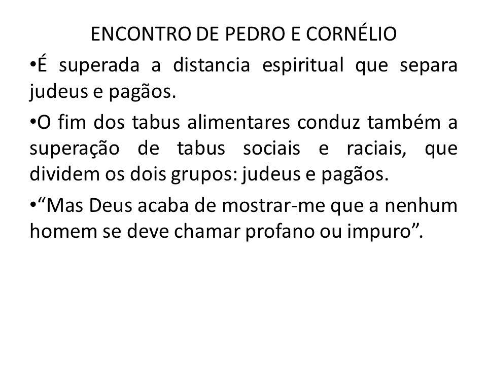 ENCONTRO DE PEDRO E CORNÉLIO
