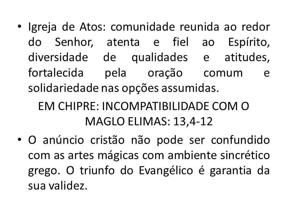 EM CHIPRE: INCOMPATIBILIDADE COM O MAGLO ELIMAS: 13,4-12