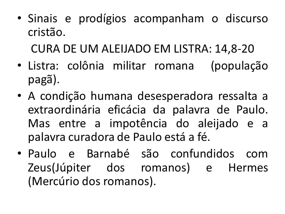 CURA DE UM ALEIJADO EM LISTRA: 14,8-20