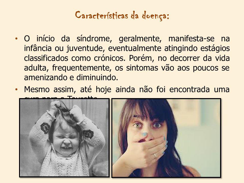 Características da doença: