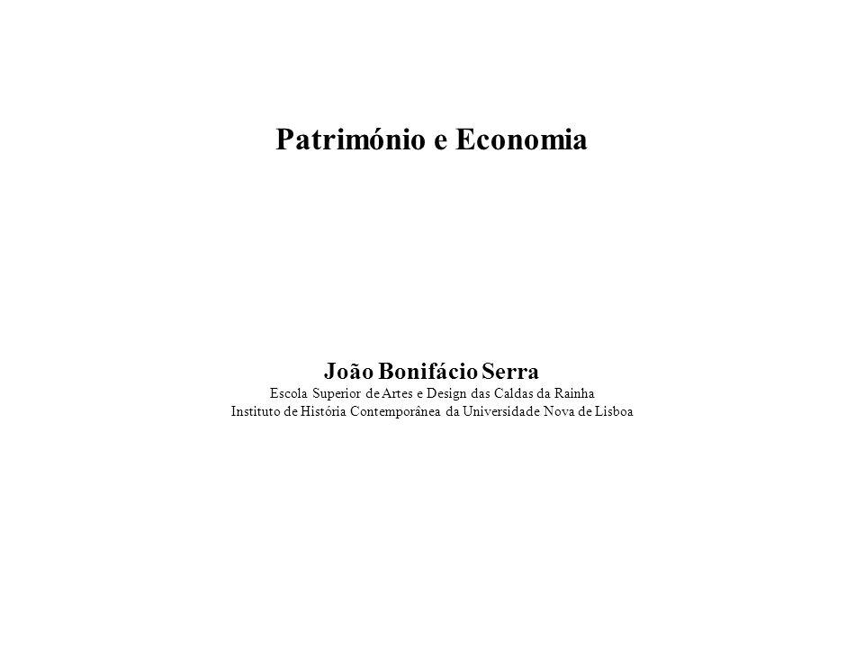 Património e Economia João Bonifácio Serra