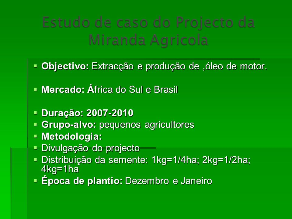 Objectivo: Extracção e produção de ,óleo de motor.