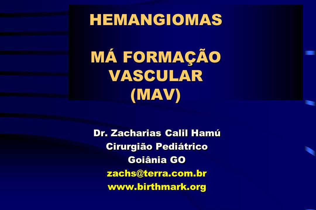 HEMANGIOMAS MÁ FORMAÇÃO VASCULAR (MAV)