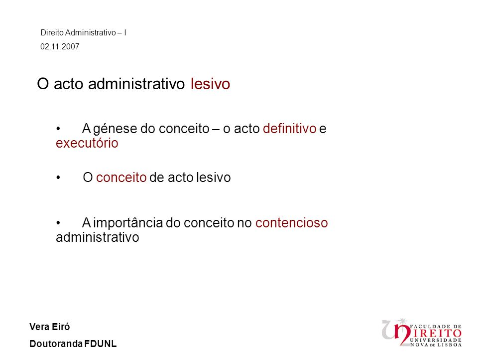O acto administrativo lesivo