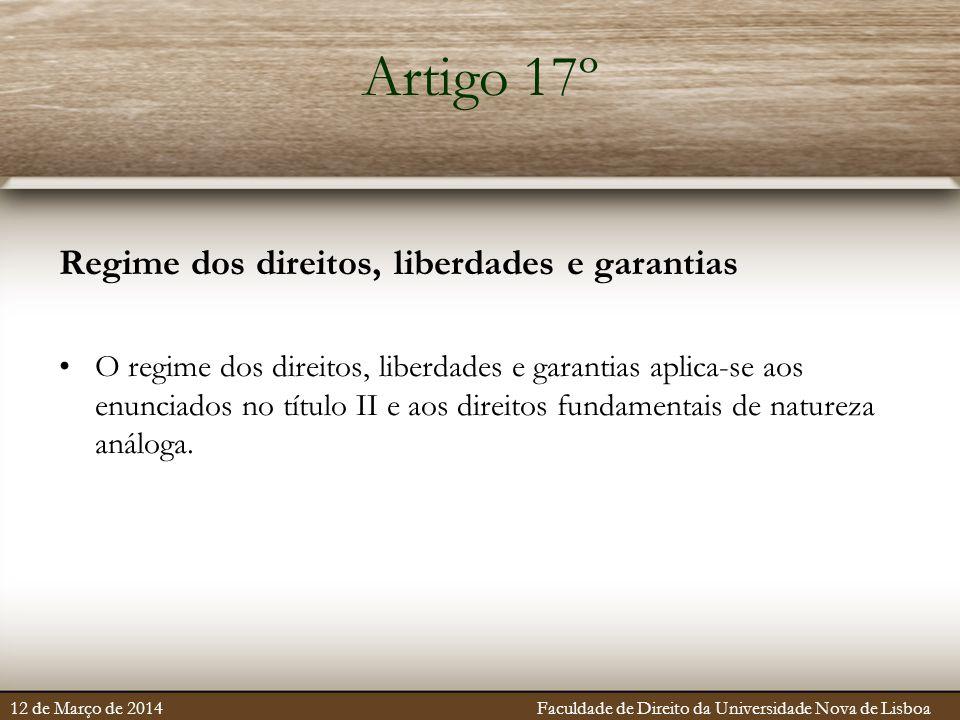 Artigo 17º Regime dos direitos, liberdades e garantias