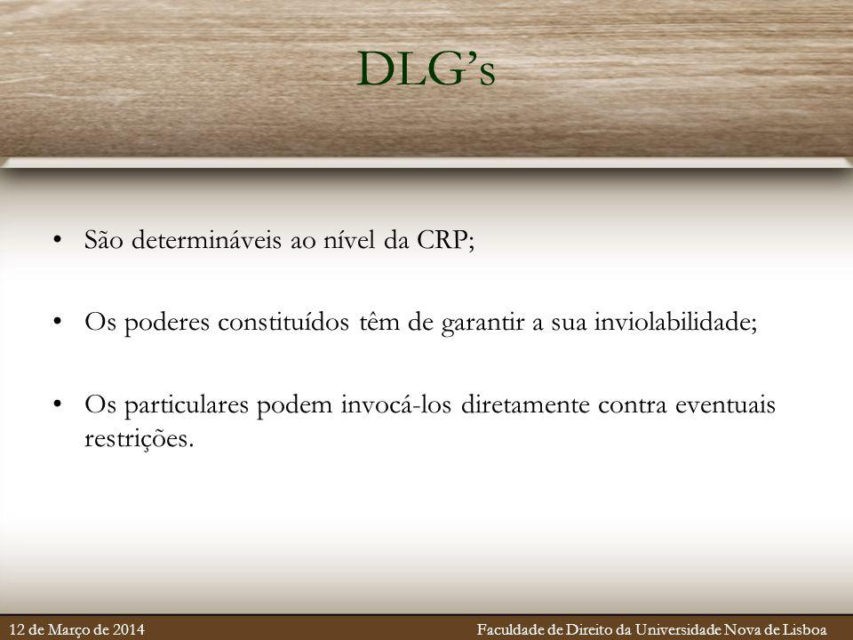 DLG's São determináveis ao nível da CRP;