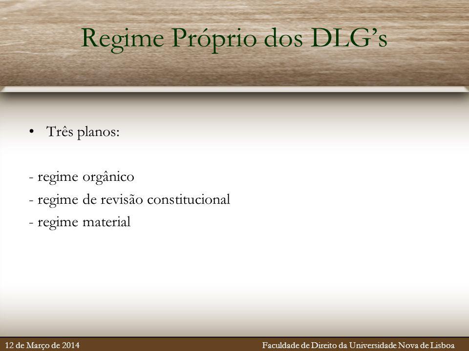 Regime Próprio dos DLG's