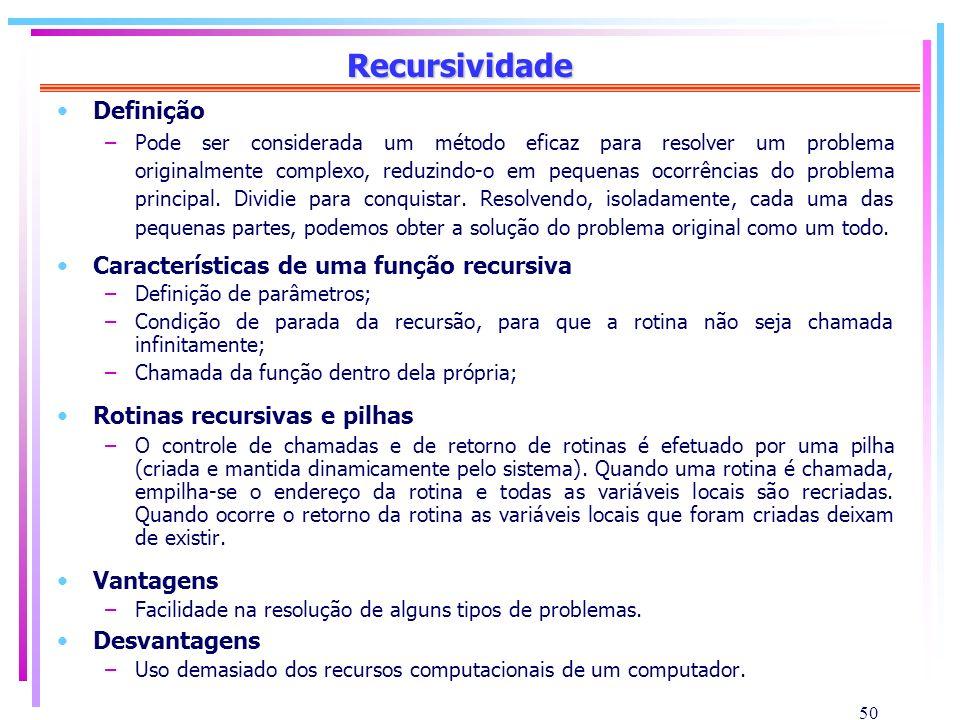 Recursividade Definição Características de uma função recursiva