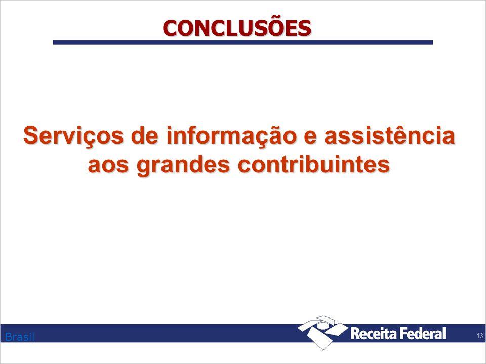 Serviços de informação e assistência aos grandes contribuintes
