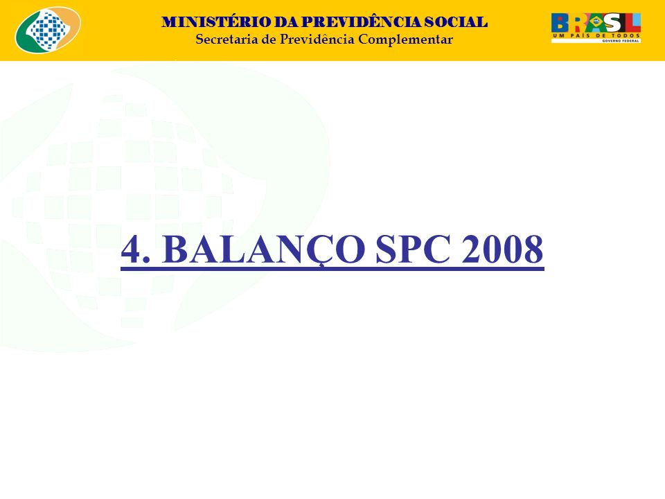 4. BALANÇO SPC 2008