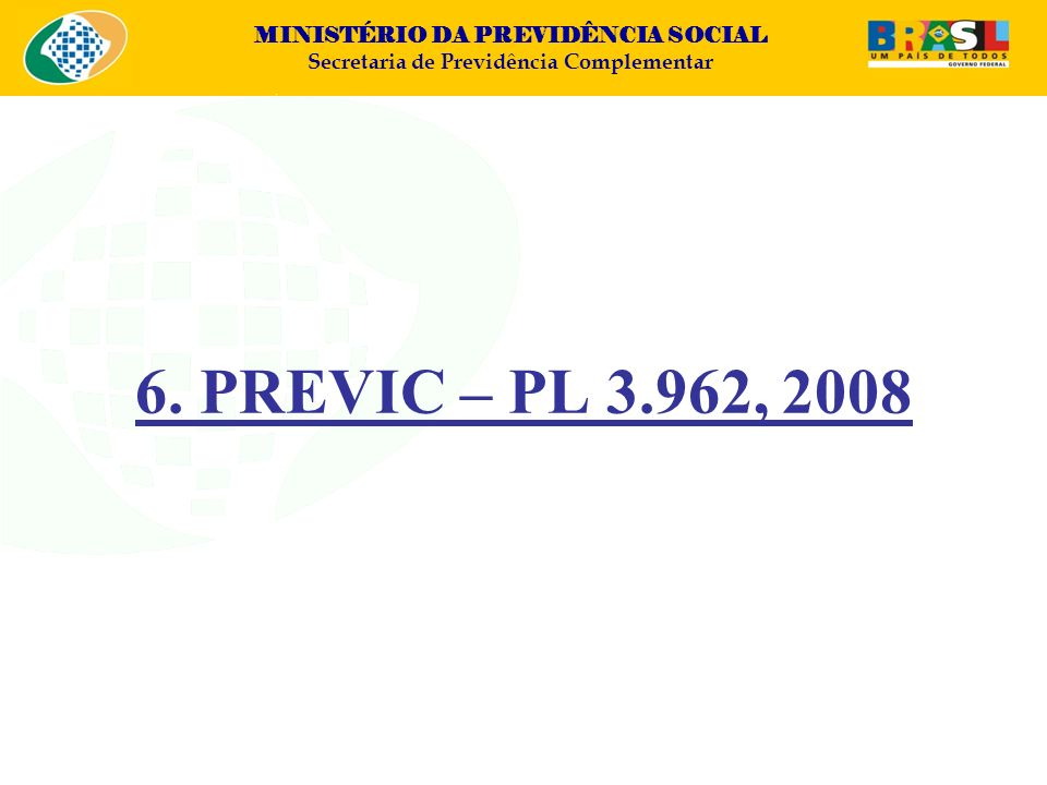 6. PREVIC – PL 3.962, 2008