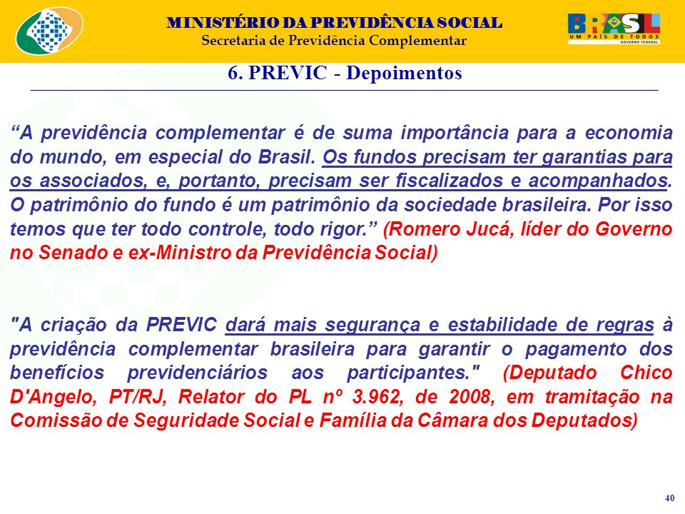 6. PREVIC - Depoimentos