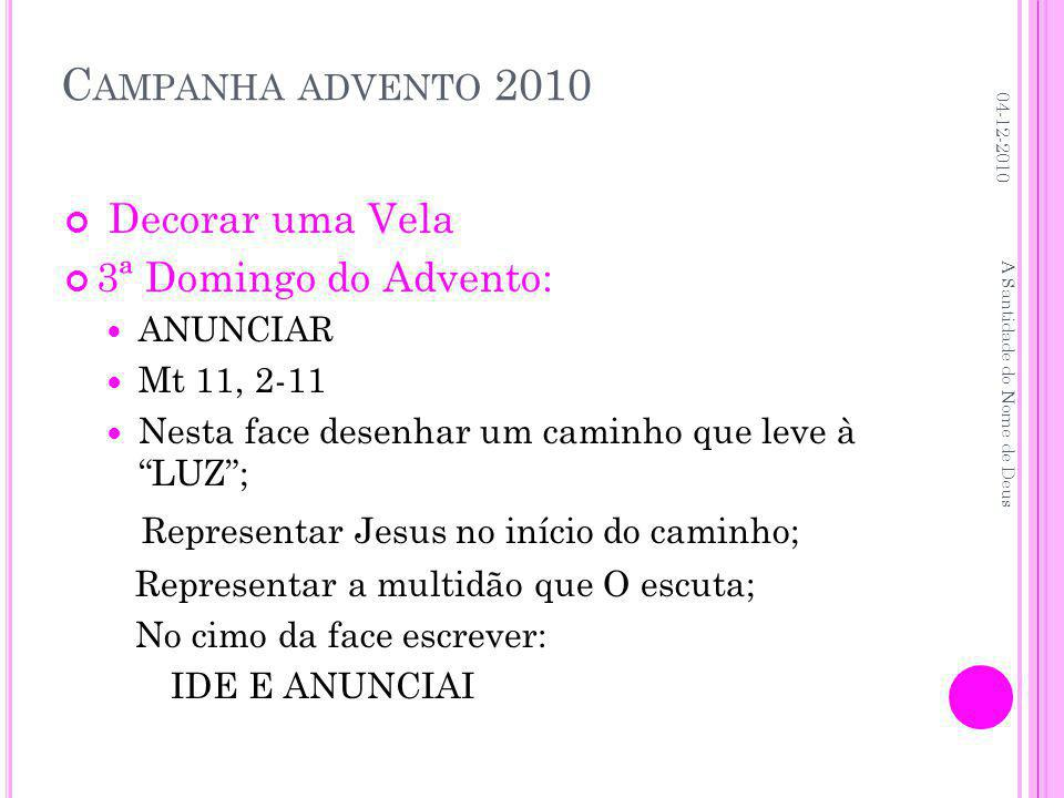 Campanha advento 2010 Decorar uma Vela 3ª Domingo do Advento: