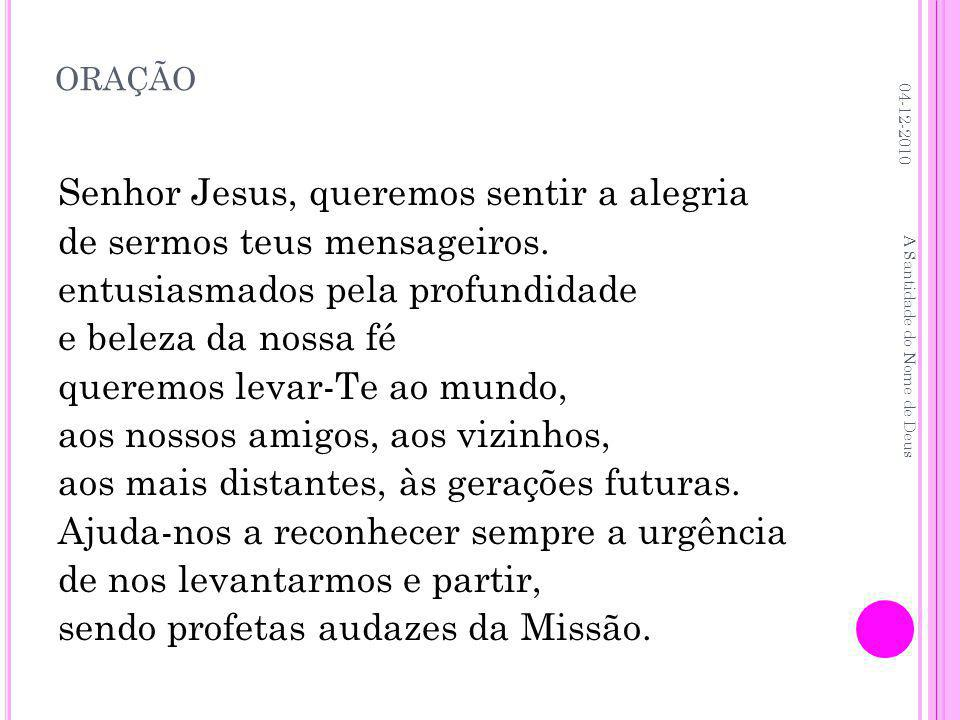 oração Senhor Jesus, queremos sentir a alegria
