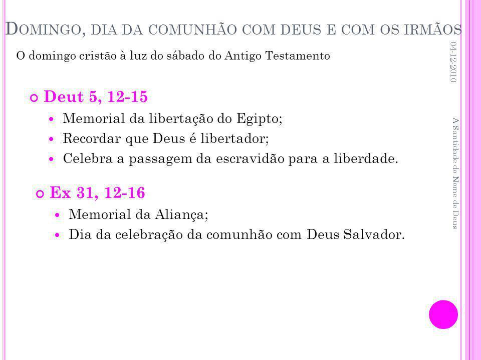 Domingo, dia da comunhão com deus e com os irmãos