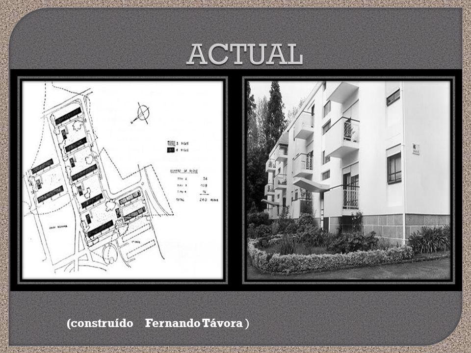 ACTUAL (construído Fernando Távora )