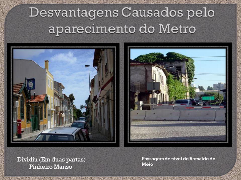 Desvantagens Causados pelo aparecimento do Metro