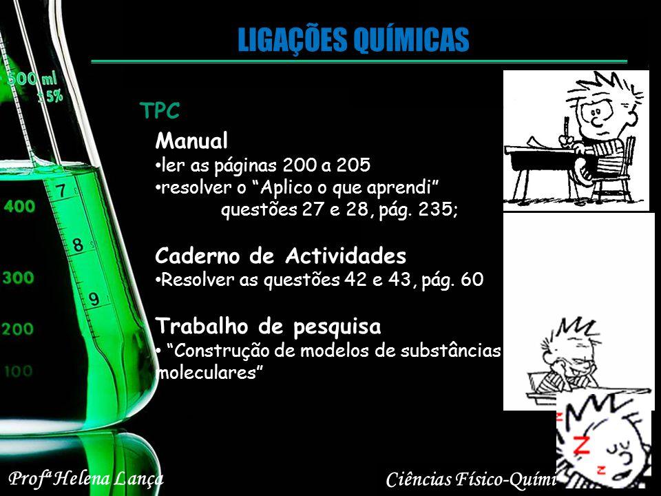 LIGAÇÕES QUÍMICAS TPC Manual Caderno de Actividades