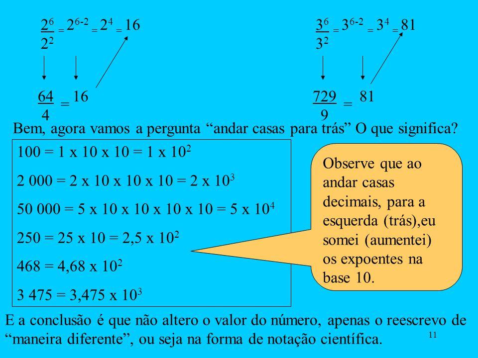 26 = 26-2 = 24 = 16 22. 36 = 36-2 = 34 = 81. 32. 64 4. 16. 729 9. 81. = =