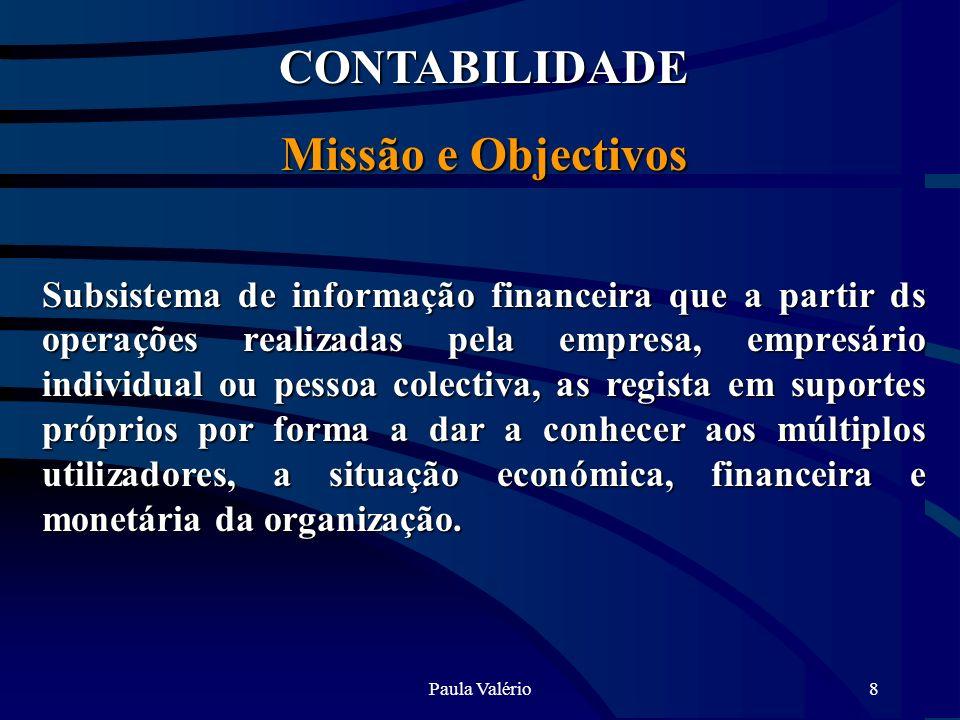 CONTABILIDADE Missão e Objectivos