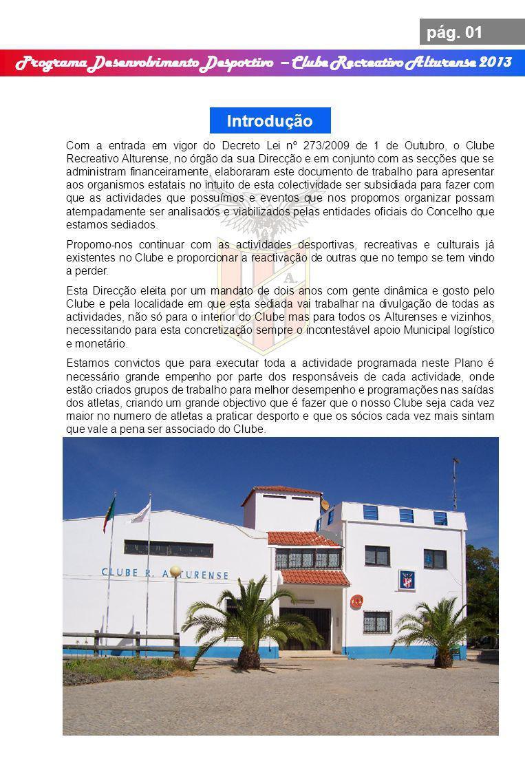 Programa Desenvolvimento Desportivo – Clube Recreativo Alturense 2013