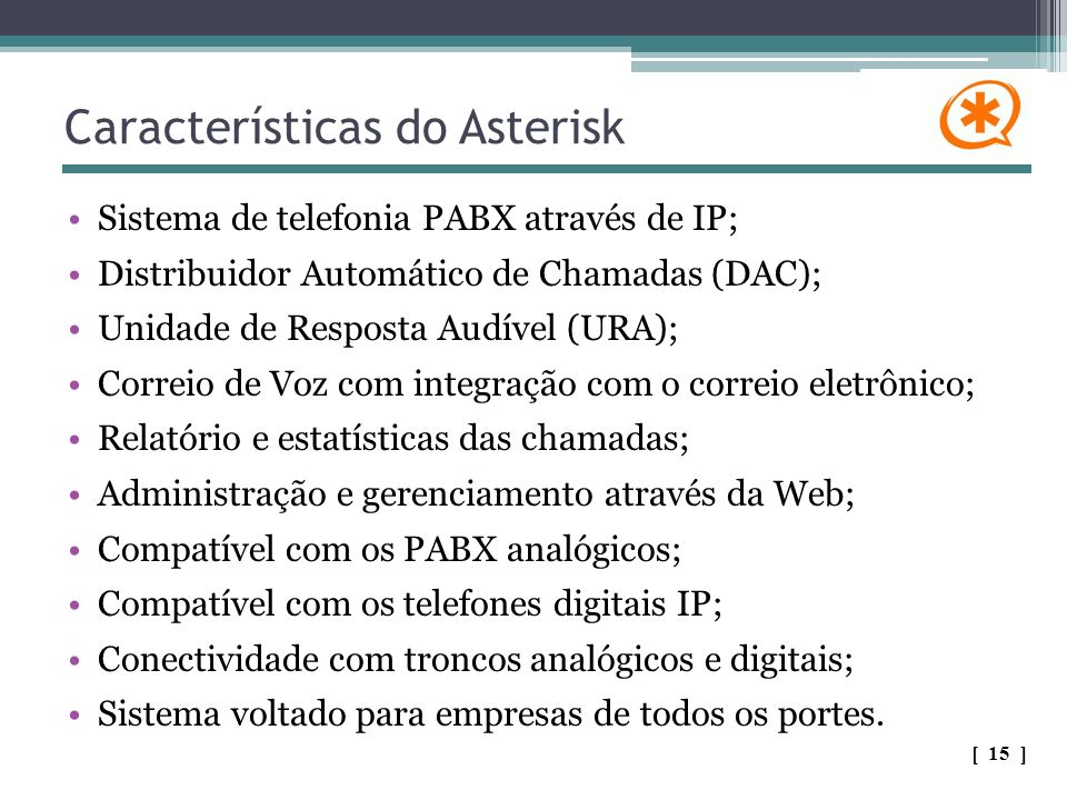Características do Asterisk